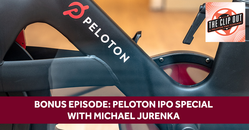 TCO 121 | Peloton IPO